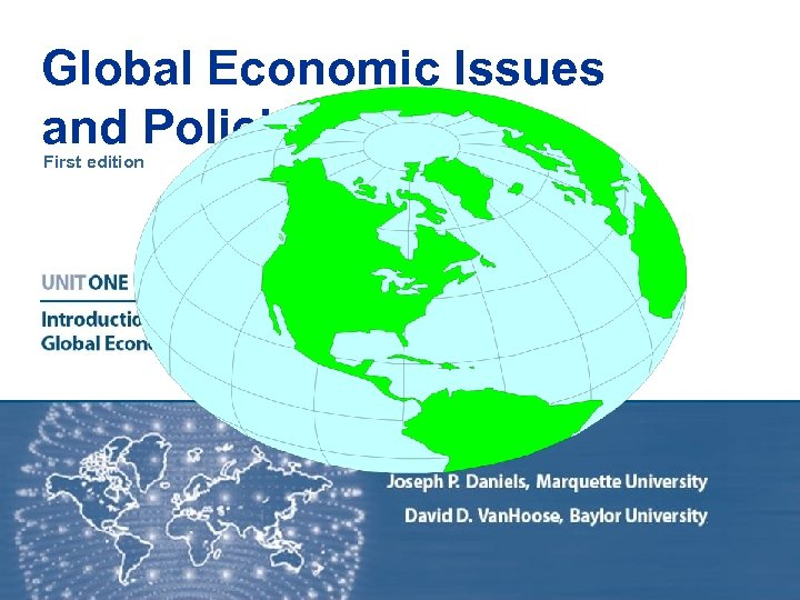 Global Economic Issues and Policies First edition