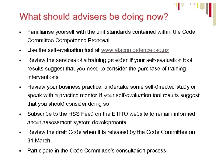 What should advisers be doing now? § Familiarise yourself with the unit standards contained