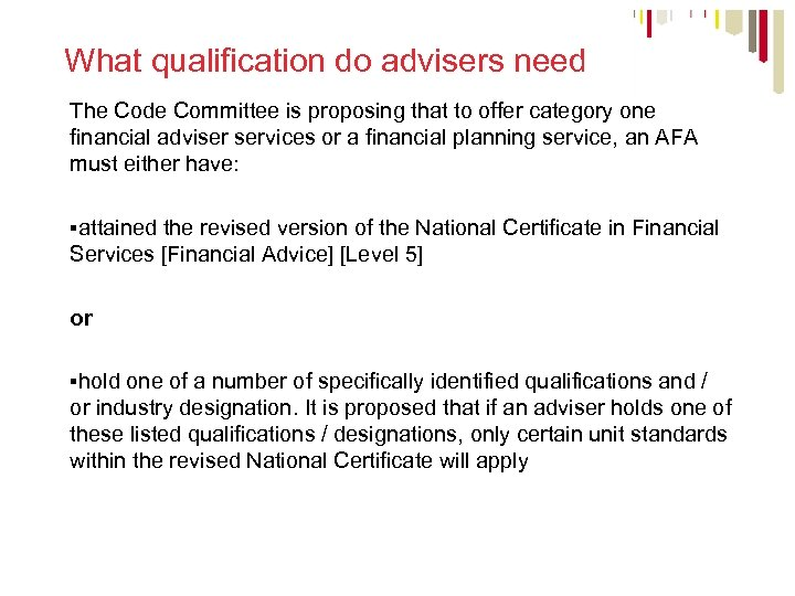 What qualification do advisers need The Code Committee is proposing that to offer category