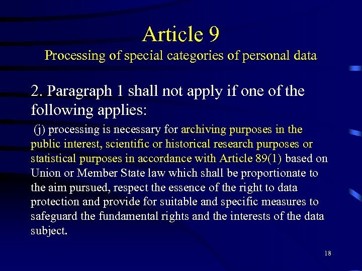 Article 9 Processing of special categories of personal data 2. Paragraph 1 shall not