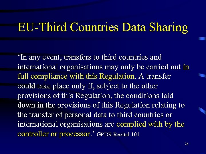 EU-Third Countries Data Sharing 'In any event, transfers to third countries and international organisations