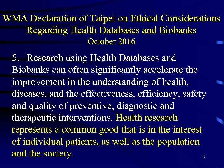 WMA Declaration of Taipei on Ethical Considerations Regarding Health Databases and Biobanks October 2016