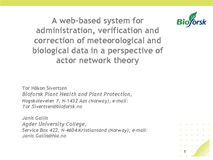 A web-based system for administration, verification and correction of meteorological and biological data in