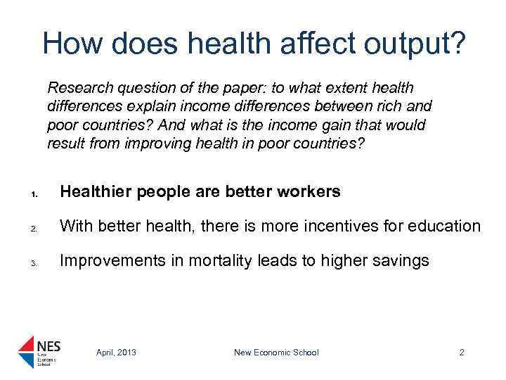 How does health affect output? Research question of the paper: to what extent health