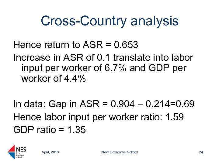 Cross-Country analysis Hence return to ASR = 0. 653 Increase in ASR of 0.