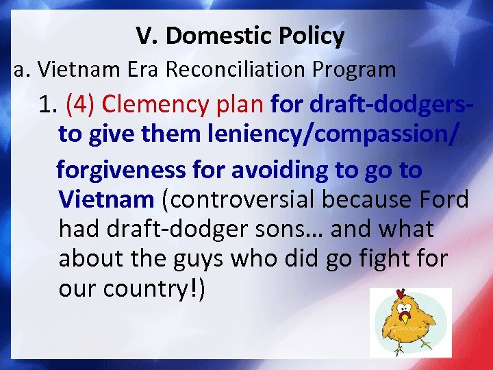 V. Domestic Policy a. Vietnam Era Reconciliation Program 1. (4) Clemency plan for draft-dodgersto