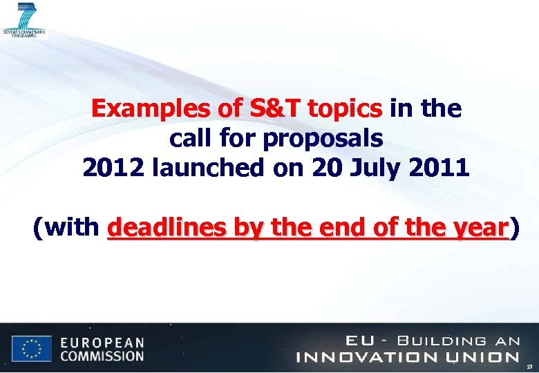 Examples of S&T topics in the call for proposals 2012 launched on 20 July