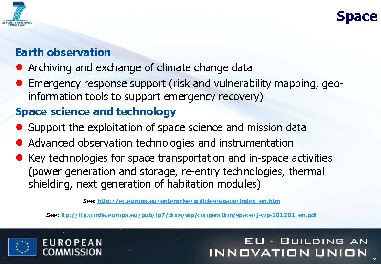 Space Earth observation l Archiving and exchange of climate change data l Emergency response