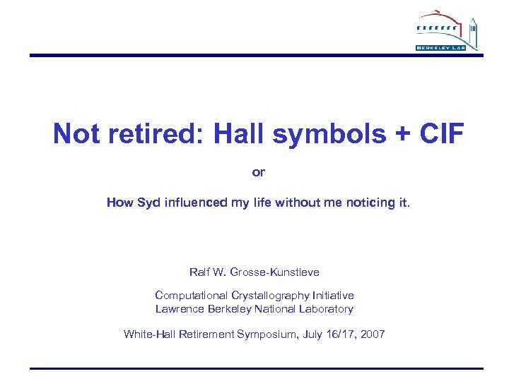 Not retired: Hall symbols + CIF or How Syd influenced my life without me