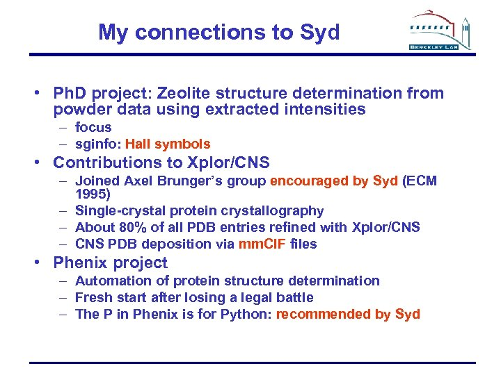 My connections to Syd • Ph. D project: Zeolite structure determination from powder data