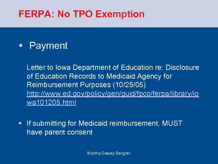 FERPA: No TPO Exemption § Payment Letter to Iowa Department of Education re: Disclosure