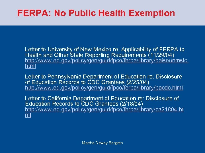 FERPA: No Public Health Exemption Letter to University of New Mexico re: Applicability of