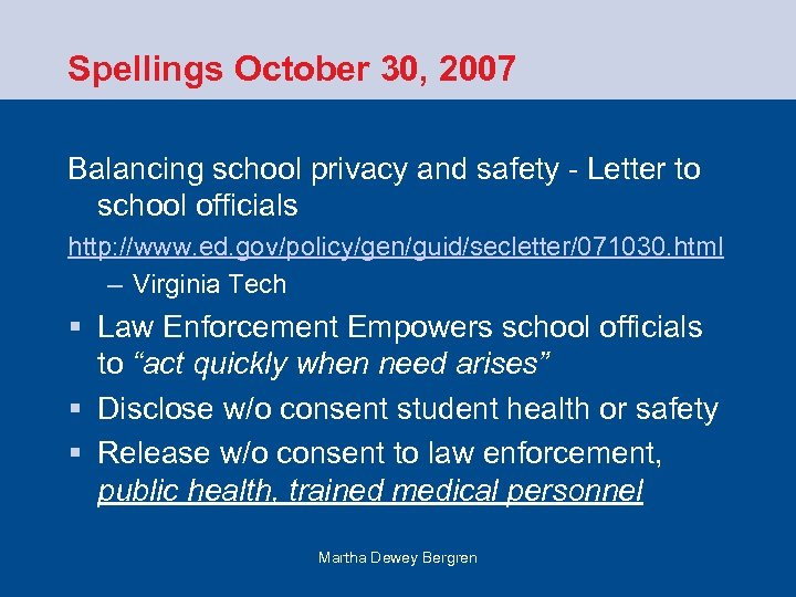 Spellings October 30, 2007 Balancing school privacy and safety - Letter to school officials
