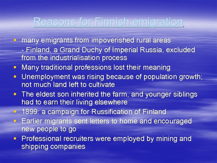 Reasons for Finnish emigration § many emigrants from impoverished rural areas - Finland, a