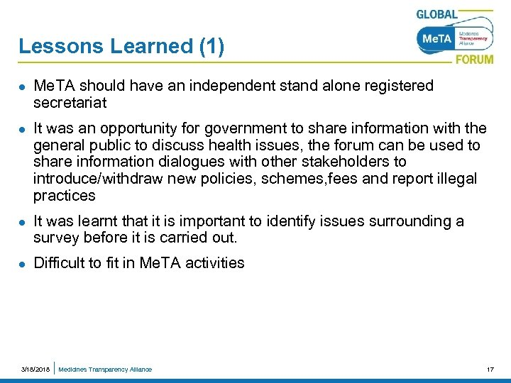 Lessons Learned (1) l l Me. TA should have an independent stand alone registered