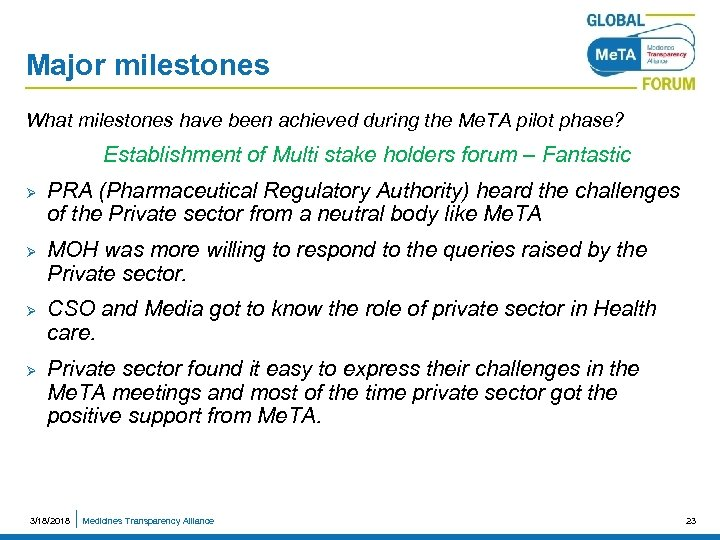 Major milestones What milestones have been achieved during the Me. TA pilot phase? Establishment
