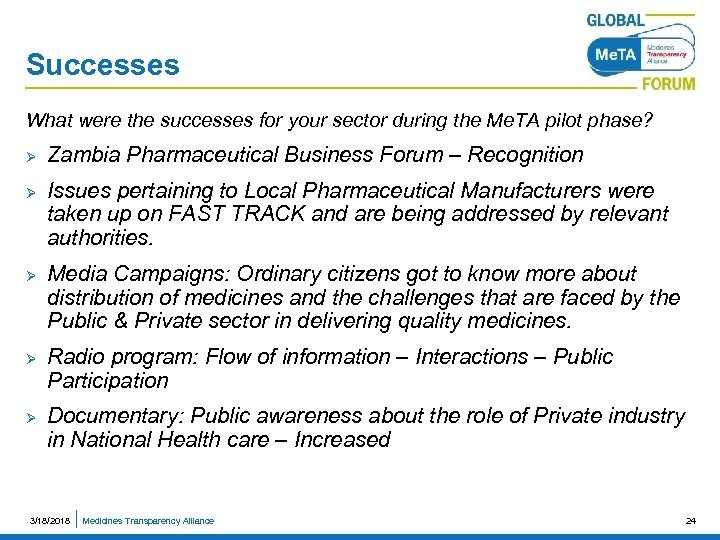 Successes What were the successes for your sector during the Me. TA pilot phase?