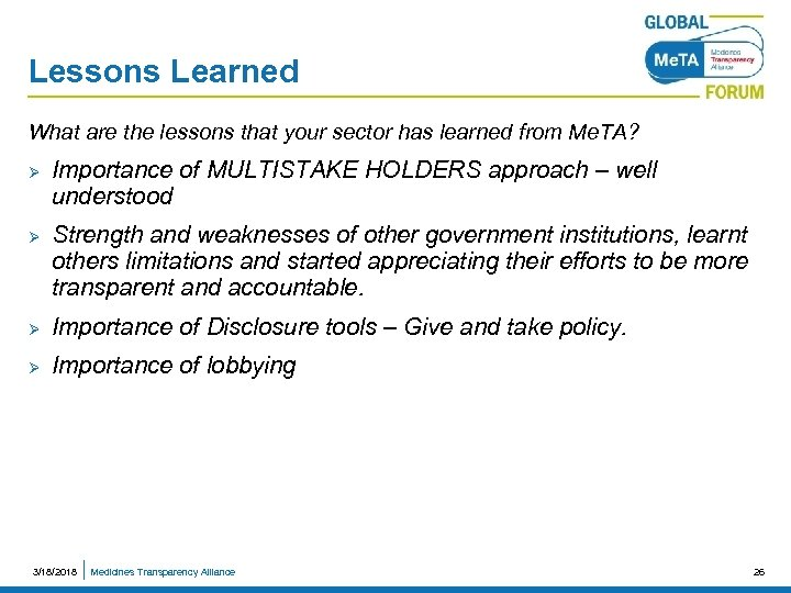 Lessons Learned What are the lessons that your sector has learned from Me. TA?