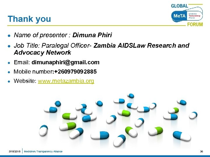 Thank you l l Name of presenter : Dimuna Phiri Job Title: Paralegal Officer-