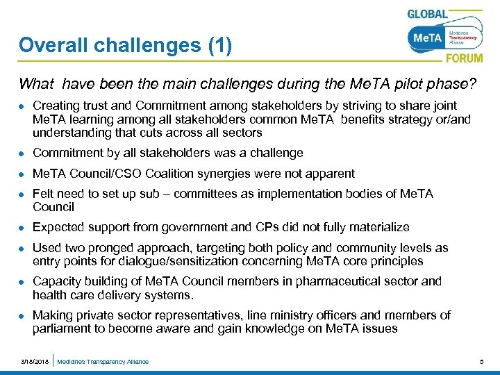 Overall challenges (1) What have been the main challenges during the Me. TA pilot