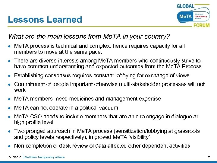 Lessons Learned What are the main lessons from Me. TA in your country? l