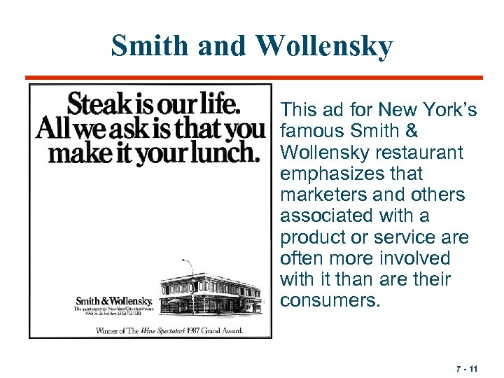Smith and Wollensky • This ad for New York's famous Smith & Wollensky restaurant