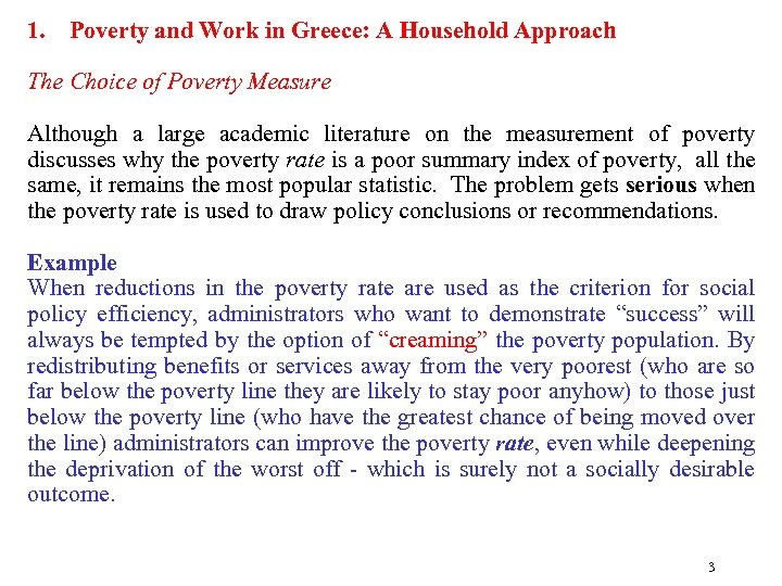 1. Poverty and Work in Greece: A Household Approach The Choice of Poverty Measure
