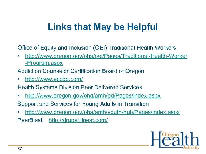 Links that May be Helpful Office of Equity and Inclusion (OEI) Traditional Health Workers