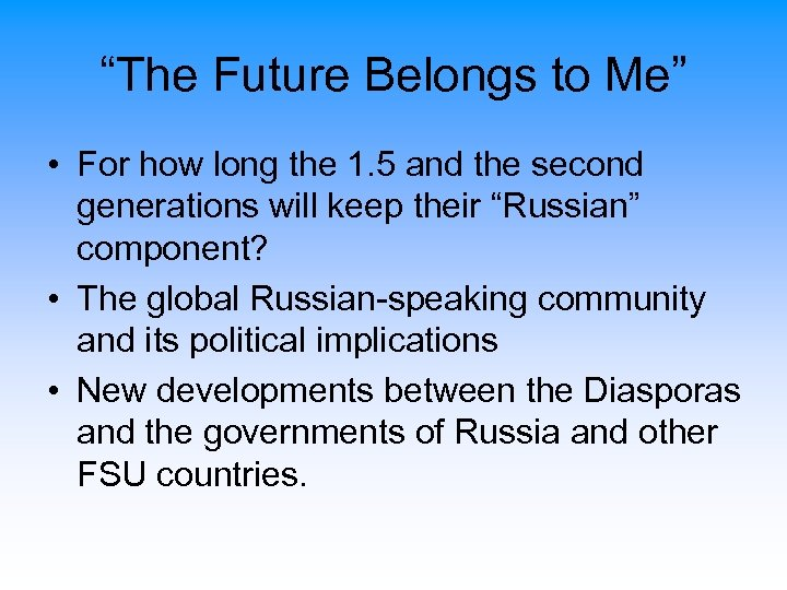 """The Future Belongs to Me"" • For how long the 1. 5 and the"