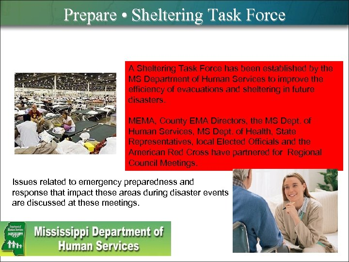Prepare • Sheltering Task Force A Sheltering Task Force has been established by the