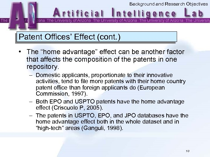 """Background and Research Objectives Patent Offices' Effect (cont. ) • The """"home advantage"""" effect"""