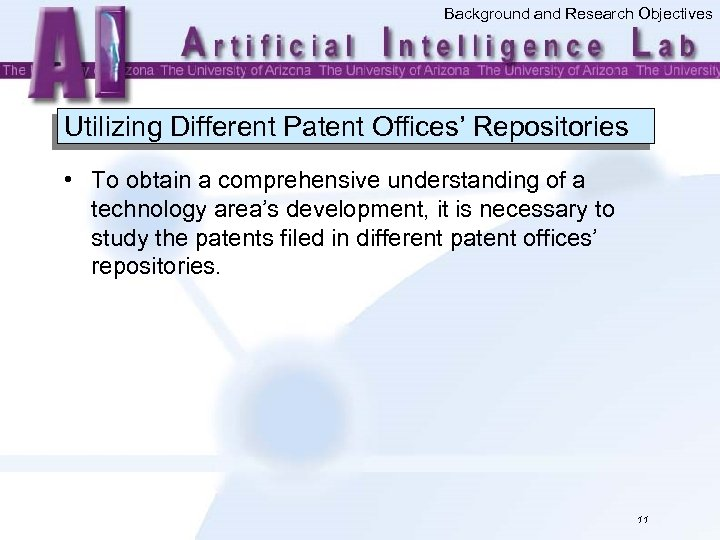 Background and Research Objectives Utilizing Different Patent Offices' Repositories • To obtain a comprehensive