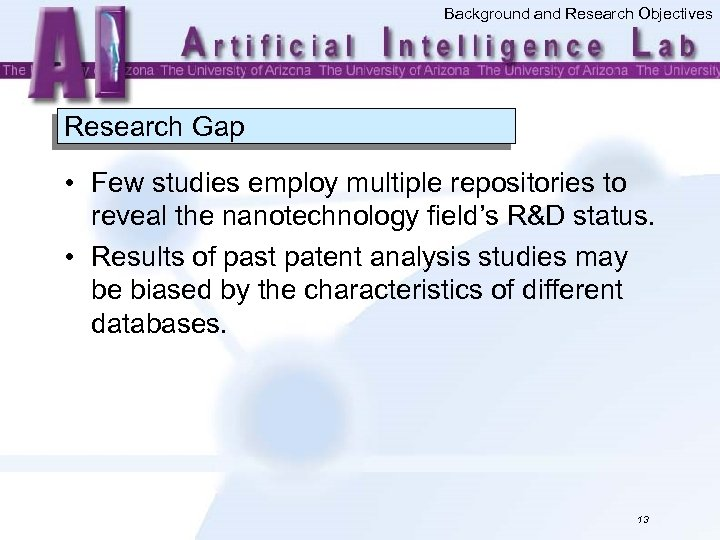 Background and Research Objectives Research Gap • Few studies employ multiple repositories to reveal