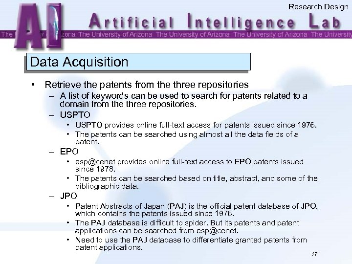 Research Design Data Acquisition • Retrieve the patents from the three repositories – A