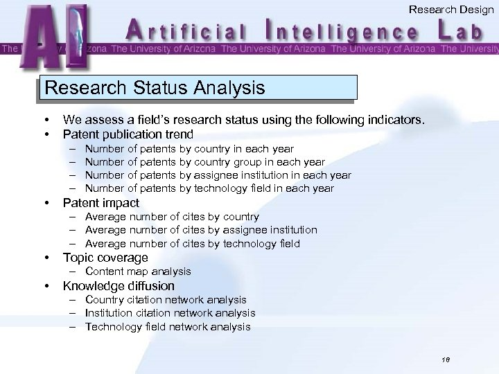 Research Design Research Status Analysis • • We assess a field's research status using