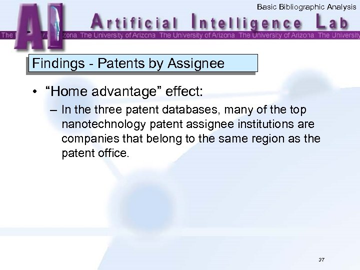 """Basic Bibliographic Analysis Findings - Patents by Assignee • """"Home advantage"""" effect: – In"""