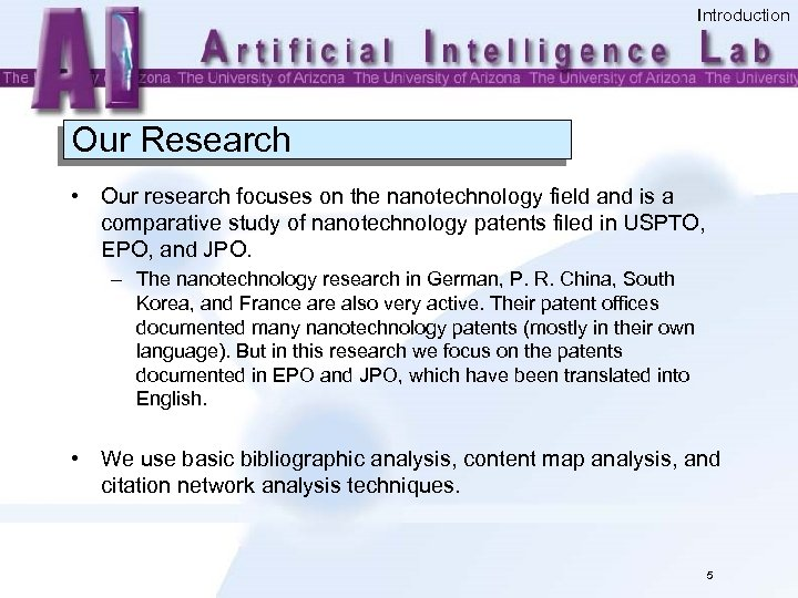 Introduction Our Research • Our research focuses on the nanotechnology field and is a
