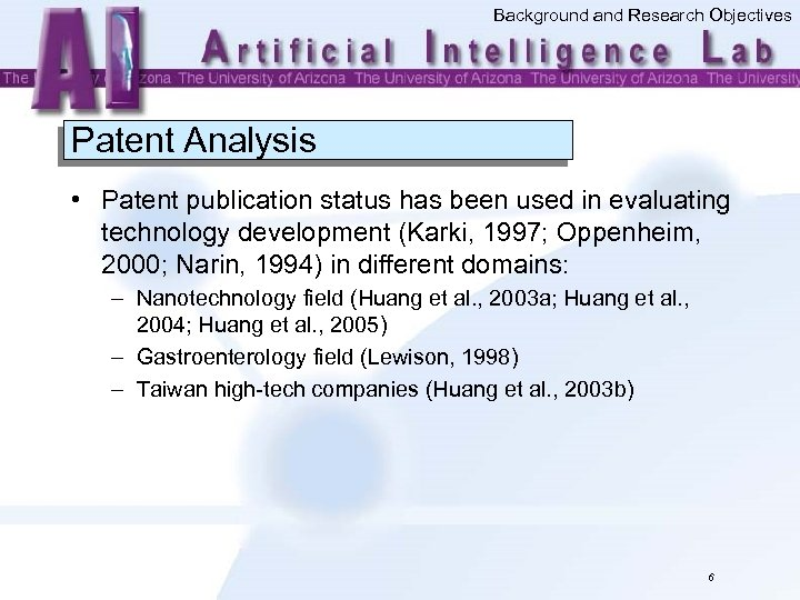 Background and Research Objectives Patent Analysis • Patent publication status has been used in