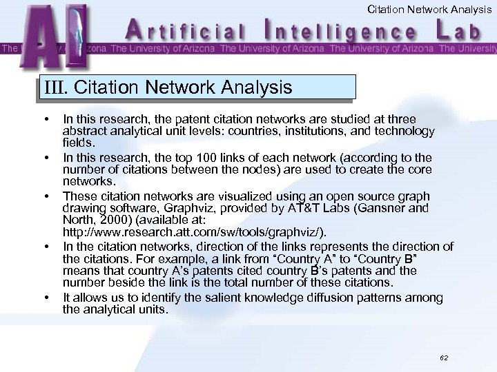 Citation Network Analysis III. Citation Network Analysis • • • In this research, the