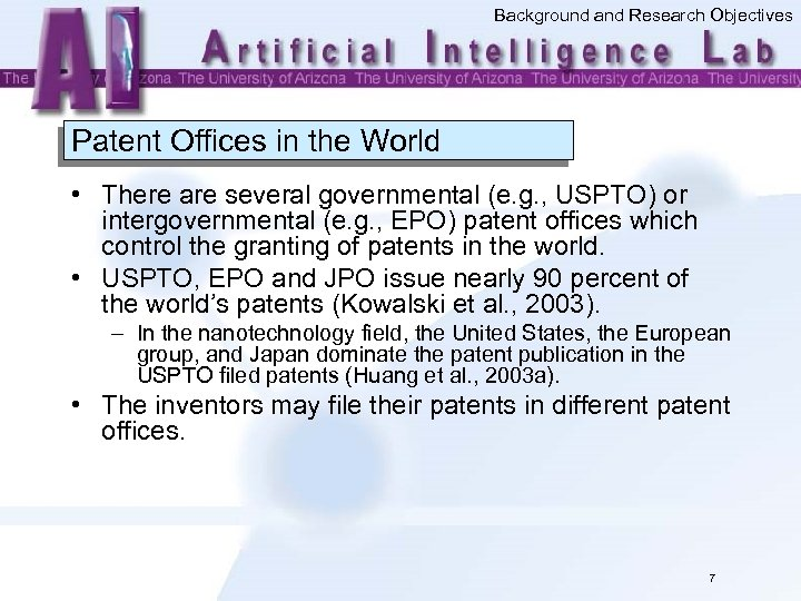 Background and Research Objectives Patent Offices in the World • There are several governmental