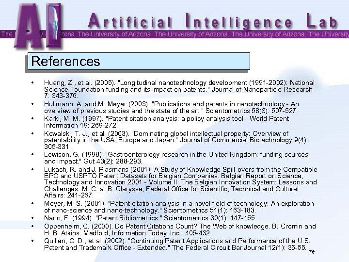 References • • • Huang, Z. , et al. (2005).