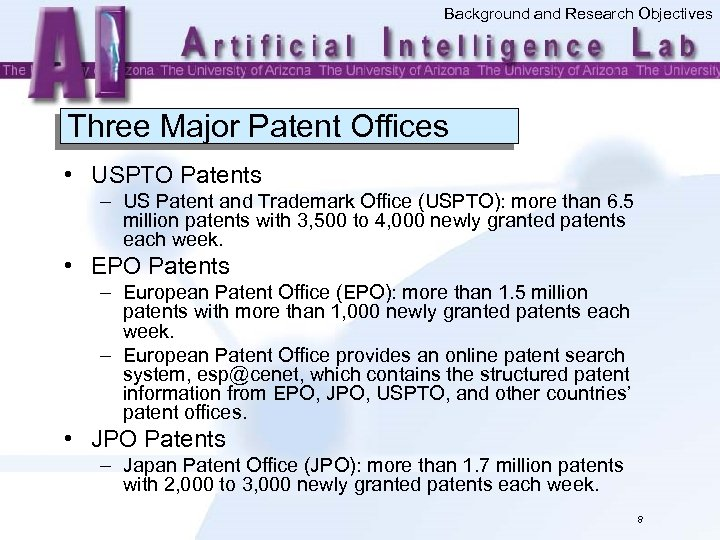 Background and Research Objectives Three Major Patent Offices • USPTO Patents – US Patent