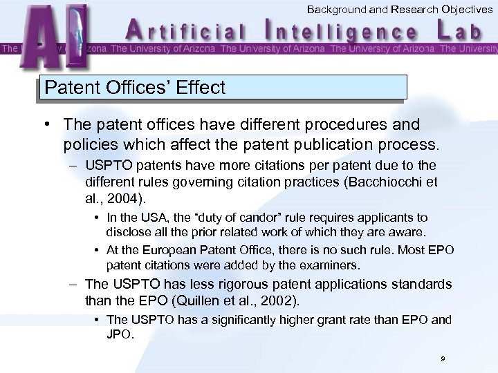 Background and Research Objectives Patent Offices' Effect • The patent offices have different procedures