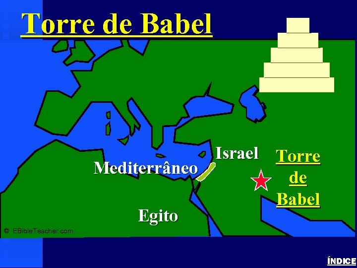 Torre de Babel Tower of Babel Israel Torre Mediterrâneo de Babel Egito © EBible.