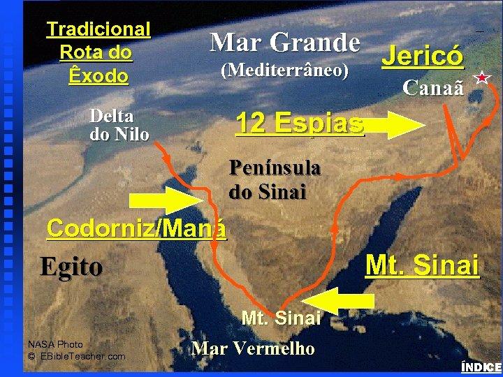 Mar Grande Jericó (Mediterrâneo) Exodus Major Events Map Tradicional Rota do Êxodo Canaã Delta
