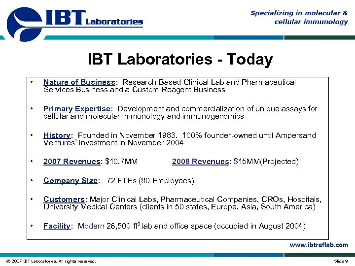 IBT Laboratories - Today • Nature of Business: Research-Based Clinical Lab and Pharmaceutical Services