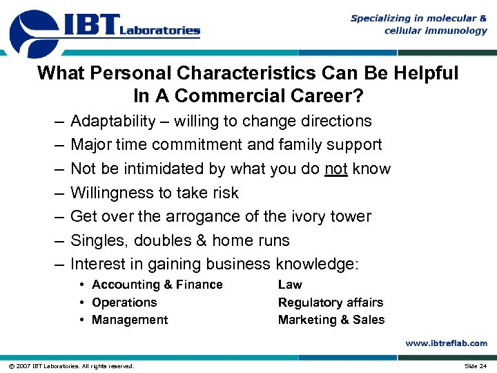 What Personal Characteristics Can Be Helpful In A Commercial Career? – – – –