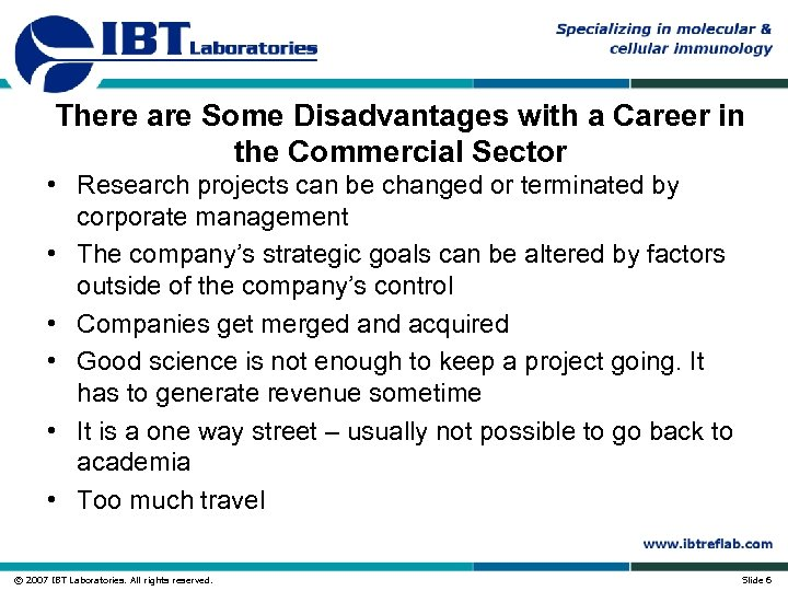 There are Some Disadvantages with a Career in the Commercial Sector • Research projects