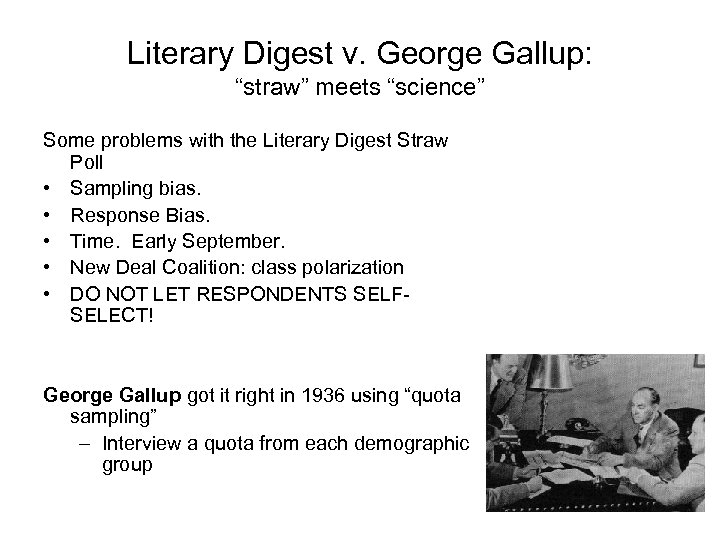 """Literary Digest v. George Gallup: """"straw"""" meets """"science"""" Some problems with the Literary Digest"""