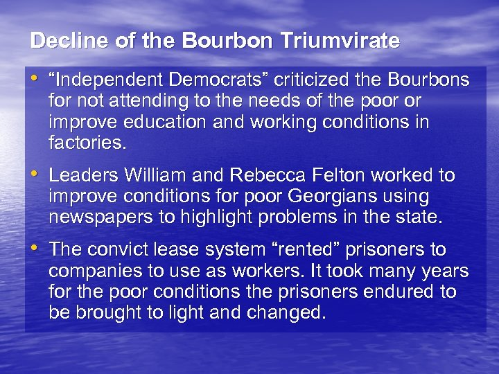 "Decline of the Bourbon Triumvirate • ""Independent Democrats"" criticized the Bourbons for not attending"